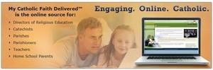 Catholic Faith Education: My Catholic Faith Delivered - Online Tutorials | Resources for Catholic Faith Education | Scoop.it
