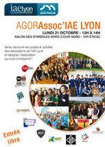 Agorassoc'IAE Lyon : étudiants, les associations vous donnent rendez-vous ! - IAE Lyon - le 21 octobre 2013   Veille sociétale   Scoop.it