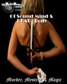 "The Murder Mystery Company Presents: ""Of Sound Mind and Dead Body"" 