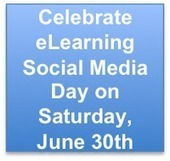 The eLearning Industry Blog: Celebrate eLearning Social Media Day on Saturday, June 30th | Social Media - research,views and news | Scoop.it