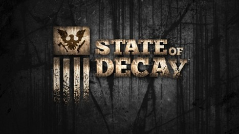 State Of Decay Xbox 360 review - Den Of Geek | GamingShed | Scoop.it