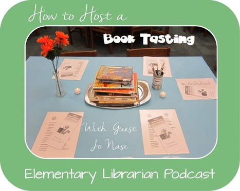 How to Host a Book Tasting with Jo Nase - Elementary Librarian | The Browse | Scoop.it