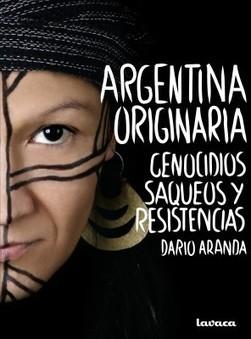 » Ley 26160 Territorios Indígenas | aborígenes argentinos | Scoop.it
