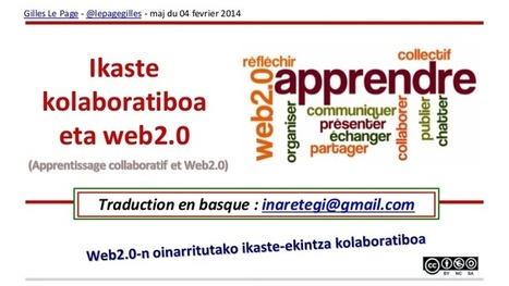 Apprentissage collaboratif et web20 - traduction basque | Gilles Le Page | Scoop.it