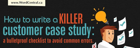 Avoiding Common Errors In Writing Customer Case Study | Social Media and Internet Marketing | Scoop.it