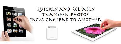 Video: How To Transfer Photos from iPad or iPhone to another iPad | teaching with technology | Scoop.it