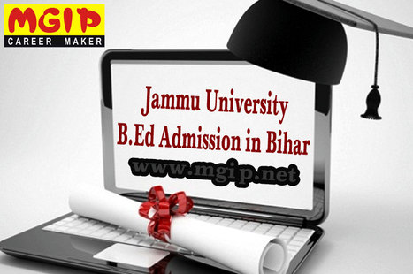 Know more about Jammu University B.Ed Admission in Bihar | MDU B.Ed Admission Updates 2014-15 | Scoop.it