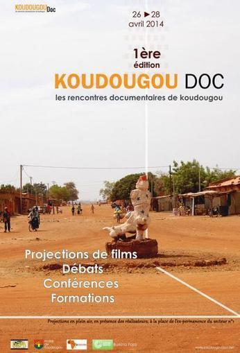 Koudougou Doc, une 1ère édition réussie pour le festival du documentaire au Burkina Faso, avril 2014   Koudougou solidaire   Scoop.it