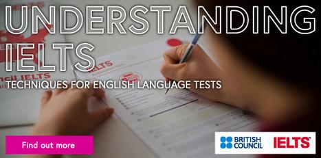 Understanding IELTS - British Council | British Council Italia | Scoop.it