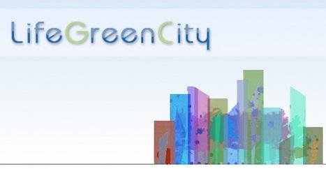 Life + green city : le logiciel pour contrôler la dépense énergétique d'une ville | Urbanisme | Scoop.it