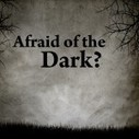 Have You Ever Wondered Why You're Afraid Of The Dark? | Facts | Scoop.it