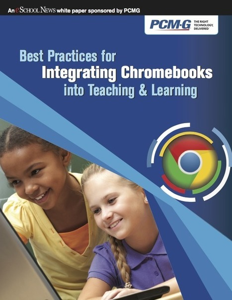 Best Practices for Chromebook Adoption | Inform... | Leadership for Mobile Learning | Scoop.it