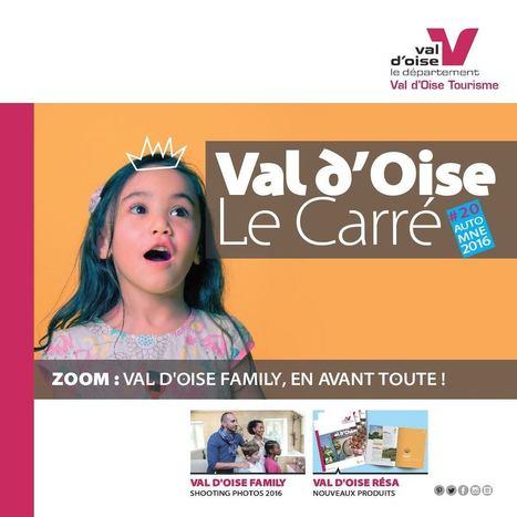 Le Carré #20 - Bulletin d'information du tourisme en Val d'Oise   L'actualité du tourisme en Val d'Oise   Scoop.it
