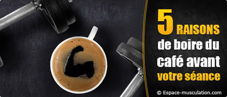 Bienfaits du café avant l'entraînement - Musculation | congestion maximum en musculation | Scoop.it