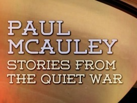 Interview with Paul McAuley   Stories From The Quiet War — LondonCalling.com   Copyspace   Scoop.it