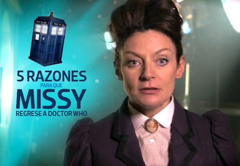 5 razones para que Missy regrese a Doctor Who - Cine Premiere   In the name of the Doctor   Scoop.it