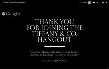 Tiffany Joins Big Brands on Google+ Hangouts | What's Next Blog | GooglePlus News | Scoop.it