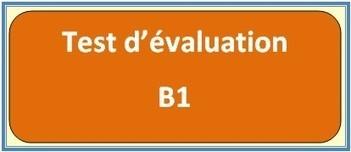 Evaluez votre niveau en français - A1, A2, B1 ou B2 ? | Remue-méninges FLE | Scoop.it