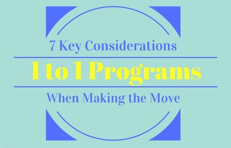 7 Key Considerations When Making the Move to a 1:1 Device Program | Educational Technology News | Scoop.it