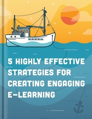 5 Highly Effective Strategies for Creating Engaging E-Learning - E-Learning Heroes | Serious Play | Scoop.it