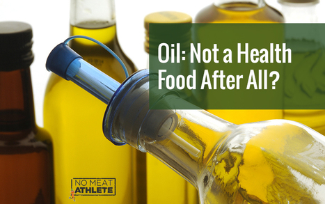 Why I've Finally Stopped Eating Oil | No Meat Athlete | Superfood Chia Dressing | Scoop.it