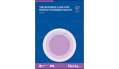 The Business Case for People Powered Health - Nesta | Expertpatient | Scoop.it