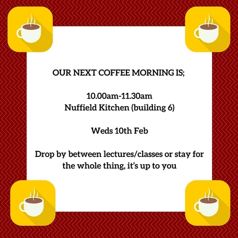 10th Feb is our next Business School coffee morning | UoS Business School Undergraduate News | Scoop.it