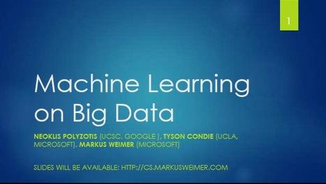 Tutorial: Machine Learning on Big Data (SIGMOD 2013) | Enjoy IT - BigData, Fast Data and the fun of IT | Scoop.it