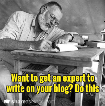 Try this if you want to get an expert to write on your blog. | MBSIB: Money & Hustle | Scoop.it