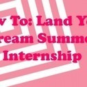 How-To: Land Your Dream Summer Internship | internship jobs | Scoop.it