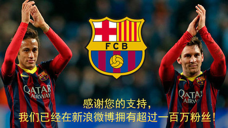 FC Barcelona reaches one million Sina Weibo followers in less than three months | FC Barcelona | China Technology | Scoop.it
