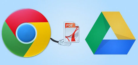 Save Any Web Page as PDF to Google Drive Using Chrome. | Google Drive Resources | Scoop.it