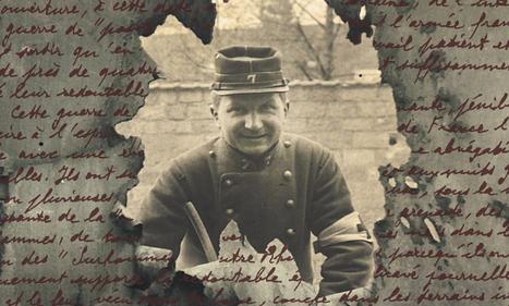 Exposition Entre les lignes et les tranchées - Musée des lettres et manuscrits | Centenaire de la Première Guerre Mondiale | Scoop.it