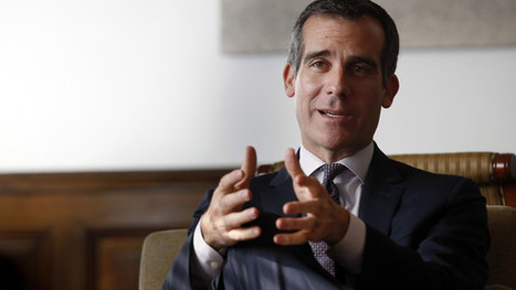 Garcetti Won't Mistake Picking Fights for Vision of Los Angeles | Press Review | Scoop.it