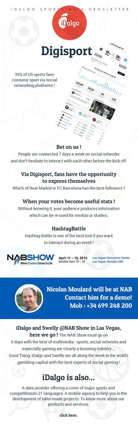New DigiSport SocialGaming solutions to engage Fans @NAB with Idalgo and Swelly | Big Media (En & Fr) | Scoop.it