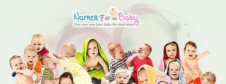 Baby World and Baby Names | The Name Meaning & Baby World | Scoop.it