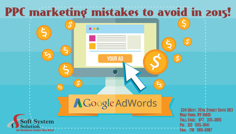 PPC marketing mistakes to avoid in 2015!   Expert Web Technologies by Soft System Solution   Soft System Solution   Scoop.it