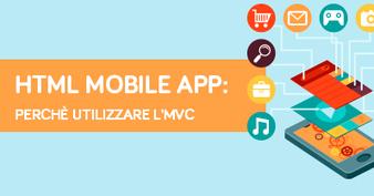 HTML Mobile App: perchè utilizzare l'MVC | Webdesign | Scoop.it