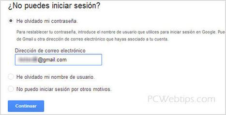 Robo de Contraseñas en Gmail - Consejos de Seguridad|PCWebtips.com | periodismo  y comunicacion | Scoop.it