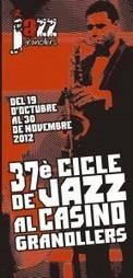 37è Cicle de Jazz al Casino de Granollers | Del 19/10 al 30/11 2012 ... | Actualitat Jazz | Scoop.it