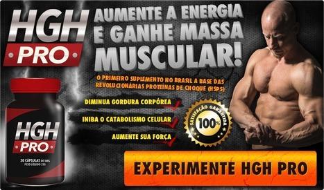 HGH PRO Análise - Aumente a sua Potência Muscular e Alcançar aJjuventude | Accelerate and build muscles as hard as rock | Scoop.it