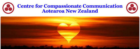 Centre for Compassionate Communication Aotearoa New Zealand | Compassionate Communication NVC Nonviolent Communication | Scoop.it