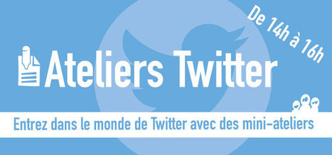 Ateliers Twitter | La Cantine Toulouse | Best of des Médias Sociaux | Scoop.it