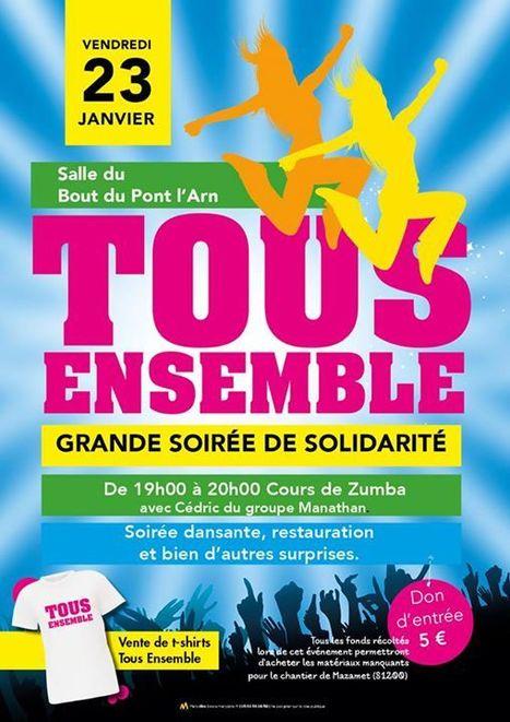 TOUS ENSEMBLE : grande soirée de solidarité à Bout-du-Pont-de-Larn (81660) | Tout Ce Qui Se Passe Près De Chez Moi .fr | Scoop.it
