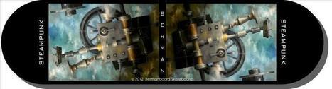 Ken Berman: Steampunk Skateboard Artist | Strange days indeed... | Scoop.it