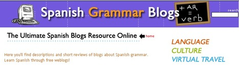 Spanish Grammar Blog Directory | Teaching Foreign Languages | Scoop.it