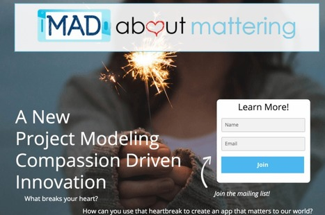 "Announcing ""MAD about Mattering"": A Global Collaboration Among Students To Build Apps that Matter To Our World 