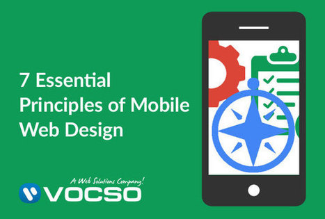 7 Essential Principles of Mobile Web Design | CustomerThink | Business & Marketing | Scoop.it