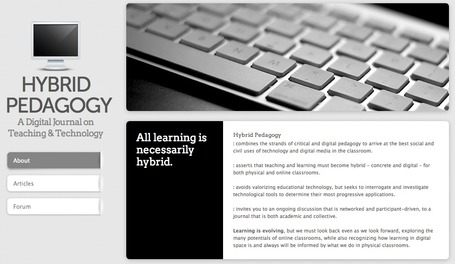Hybrid Pedagogy - A Digital Journal on Teaching & Technology | A New Society, a new education! | Scoop.it