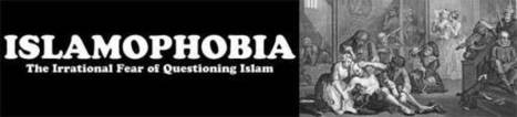 Islamophobia – The Irrational Fear of Questioning Islam - Liberties Alliance | ISLAMOPANIC | Scoop.it